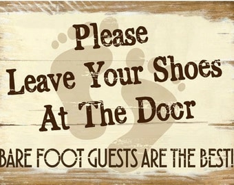 Please Leave Your Shoes at the Door Metal Sign, Rustic Décor, Beach House Décor  HB7206