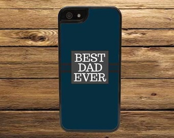 Cell Phone Case - Best Dad Ever Cell Phone Case - iPhone Cell Phone Cases - Samsung Galaxy Case - iPod Case