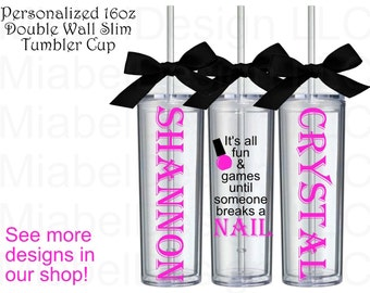 SALE!!! Personalized Nail Tech Slim Tumbler Cup Custom Tumbler Salon Nail Tech Gift Nail Tech Custom