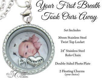 Floating Locket Set * Your First Breath Took Ours Away * Baby * Double-Sided Photo Plate * Baby Girl * Daughter * Gift for New Mom - SET515