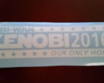 Obi-Wan Kenobi 2016 - Our Only Hope!! Free Shipping Decal