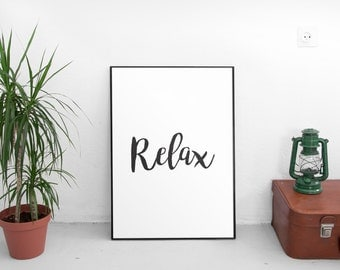 Printable Art, Relax Print, relax sign, relax print, black and white home decor, relax wall art, relax art, relax wall decor, printables