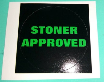 Stoner Approved Stickers