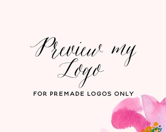 Try Before You Buy , Preview a premade logo.