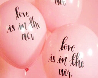 Pink Hand Lettered Balloons | Set of 3 Calligraphy Balloons | love is in the air balloons | Free Shipping*