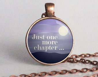 Just One More Chapter - Reader - Bookish - Word Jewelry - Book Lover Gift - Bookworm (B4485)