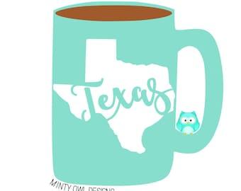 SVG Cut File - Texas - Decal - Tshirt - Texas Is My Home - Home Sweet Home - Cricut - Silhouette - Cutting Files
