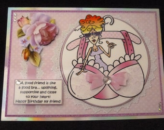 Handcrafted Humorous 3d Best Female Friend Birthday Card - A good friend is like a bra..... - Sister, Mum,Best Friend, Friend