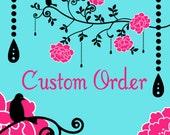 Custom Order for Jillian