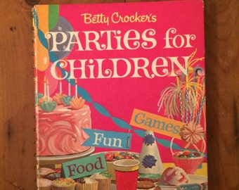 1964 Betty Crocker's Parties for Children, Lois M Freeman, Illustrated by Judy and Barry Martin, 1964 Cookbook, Betty Crocker, vintage