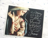 Hail Mary 8x10 inch Photo Art Print with Handlettered Prayer * Catholic * Christian * Religious Art