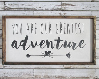 You Are Our Greatest Adventure Wood Sign. Nursery Decor. Rustic Nursery Decor. Rustic Signs. Wooden signs. farmhouse decor. gift under 75.