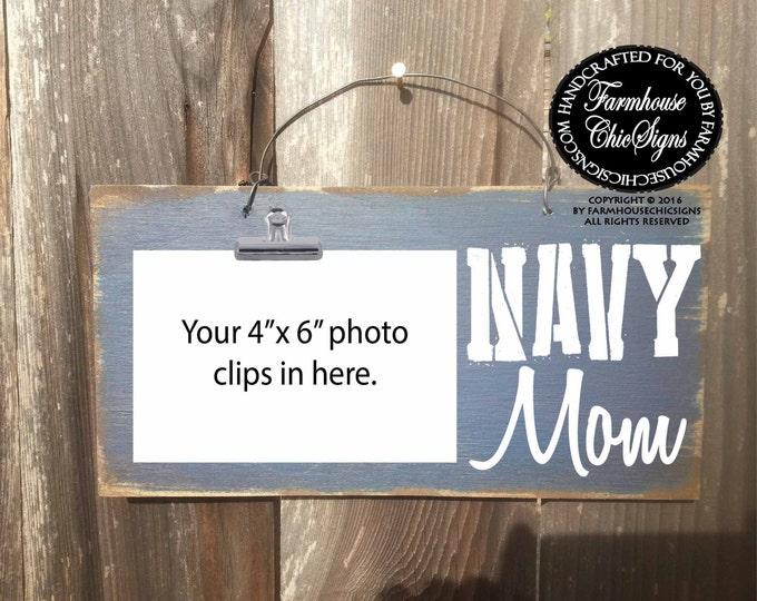 navy mom, navy mom sign, navy mom frame, navy mom picture holder, navy, mom, gift for military mom, military family, navy mom sign, navy mom
