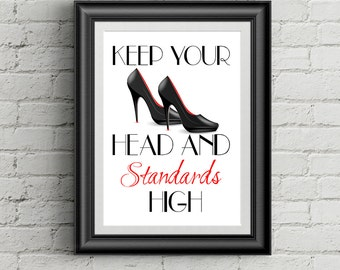 Coco Chanel Quote Keep Your Head Heels And Standards High Fashion Quote Print Coco Chanel Wall Art Print High Heels Wall Decor