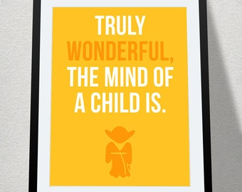 Truly Wonderful, the Mind of a Child Is - Yoda, Nursery Digital Printable, Baby Geek, Star Wars Nursery