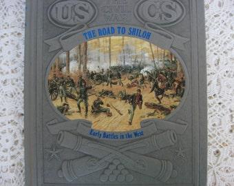 "Time Life Book, Civil War, ""The Road to Shiloh"", Third Printing, Vintage Civil War Book,American History Book, American Civil War"
