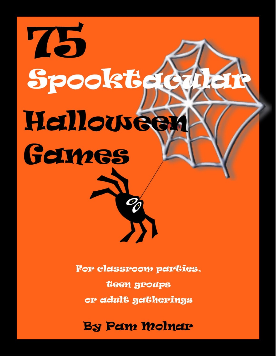 75 Spooktacular Halloween Games ideas for classroom