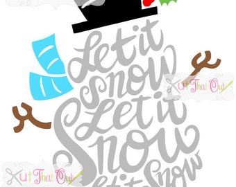 EXCLUSIVE Let It Snow Snowman  SVG & DXF File