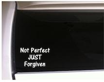 "Not Perfect Just Forgiven Christian Car Decal Vinyl Sticker 6"" A39 Religious Church Funny Phrases Faith Cross"