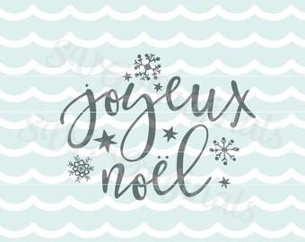 Joyeux Noel SVG Vector File.  Merry Christmas So many uses! Cricut Explore and more! Joyeux Noel Snowflakes Stars Joyous Noel