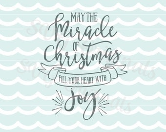 Christmas SVG Joy SVG Miracle of Christmas SVG Vector file. Beautiful for so many uses! Cricut Explore and more! Joy Merry Christmas Miracle