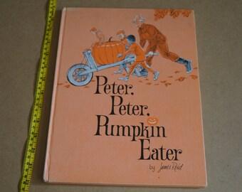 Vintage 1970 -  Peter Peter Pumpkin Eater by James Reid Hardcover Childrens Book