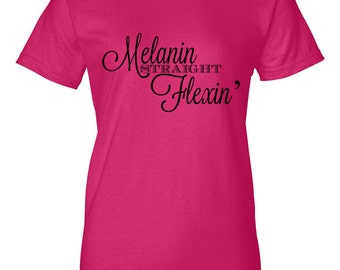 Melanin Straight Flexin' Tee