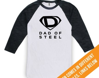 Dad Of Steel Shirt - Superhero Shirt, Fathers Day Shirt, Fathers Day Gift, Superhero Shirt, Superhero Gift, Dad is my Superhero CT-295