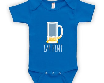 1/4 Pint - Baby Clothes, Baby Boy or Girl Bodysuit, Baby Shower Gift Ideas, Baby Shower Gift Ideas for Boys, Gift for Baby Shower CT-375