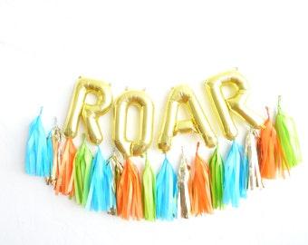 ROAR balloons - gold mylar foil letter balloon - tassel garland set