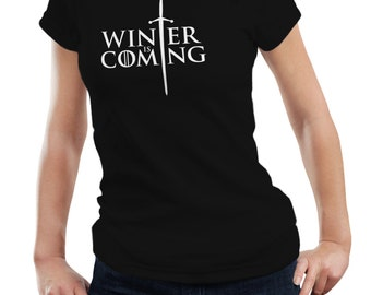 Game Of Thrones Ladies Woman Inspired Winter Is Coming Stark T shirt Tshirt Tee