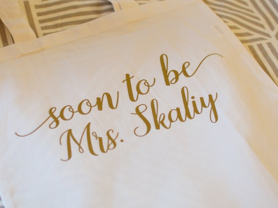 Soon to be Mrs tote, mrs tote, bride, bride gift, wedding gift, wedding tote