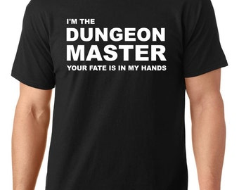 I'm the dungeon master, your fate in in my hands t-shirt, funny t-shirts, funny tshirt, funny t shirt, TEEddictive