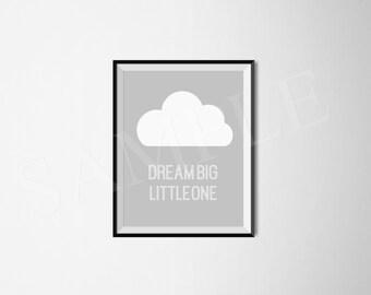 Dream big little one print. Gender neutral. Boy girl nursery. Grey Cloud Nursery Art. PRINTABLE DIGITAL FILE.