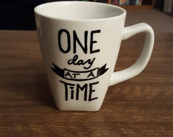 One Day at a Time Quote Mug