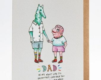 Dad card, Father's day card, Funny father's day card, Dad birthday card, Funny dad birthday card, 'Dad next life', hand drawn, handmade