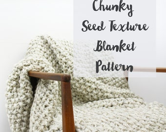Chunky Seed Texture Blanket Pattern