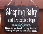 Baby Sleeping Sign, Sleeping Baby and Protective Dogs, Please do not knock or ring doorbell. Leave packages at front door. Door hanger sign
