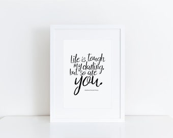 Monochrome print, inspirational print, birthday gift, quote print, wall art, black and white print, art print, home decor,