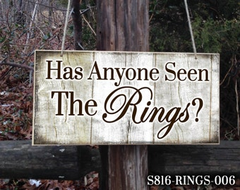 Custom wedding sign, Cute Ring Bearer Sign, Personalized Wedding Signs, Has Anyone Seen The Rings, Wedding Sign, Reception Decor, Funny Sign