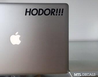 """Hodor!!! Macbook Decal / Game of Thrones Laptop Sticker (5.5"""" x 1"""")"""