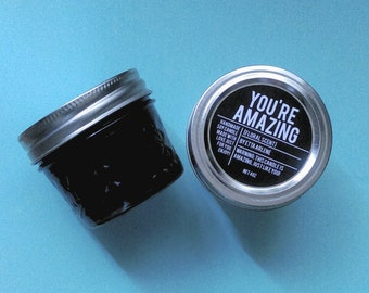 You're Amazing Soy Candle by Etta Arlene