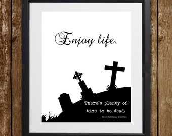 Enjoy Life Hans Christian Andersen Wall Art - Motivational Print - Religious Print - Death Print - Life Print - Dark Print - Gift for Church