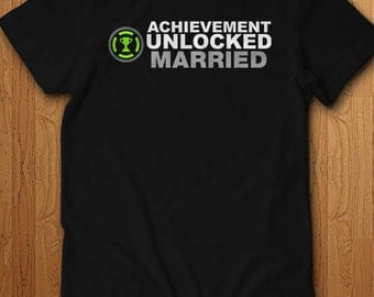 Achievement Unlocked Married Shirt Getting Engaged Surprise Tee Announcement Gifts For Him Husband T Shirt Gift Wife Geek Video Games