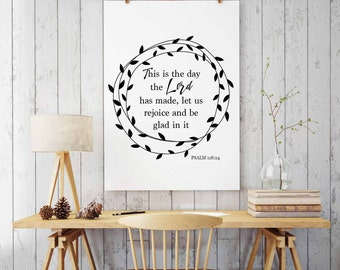 This is the day Psalm 118:24, Bible Verse Art Print, Scripture Art Print, Bible Verse Quote Printable, INSTANT DOWNLOAD, Christian Art Decor