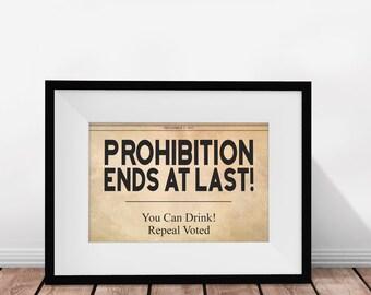 Prohibition Sign, Bar Sign, Printable Sign, Home Bar Decor, Prohibition Ends, Vintage Bar Art,  Kitchen Art, Printable Wall Art