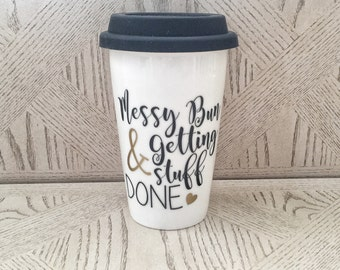 Ceramic Messy Bun And Getting Stuff Done Travel Coffee mug cup with silicone lid white & Black cute for girl Mothers Gift Mom Mug baby