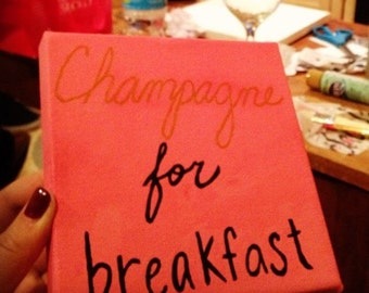 Champagne For Breakfast Canvas Painting