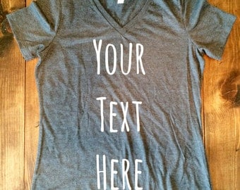 Custom Women's Shirt, Custom Graphic Tee, Women's Graphic Tee