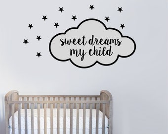 Sweet Dreams My Child with stars - wall decal - vinyl decal room decor - nursery decor - home decor - 9 different fonts to choose from
